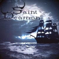 In Shadows Lost From The Brave — Saint Deamon