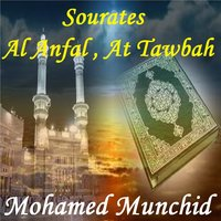 Sourates Al Anfal , At Tawbah — Mohamed Munchid