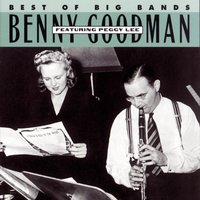 Benny Goodman Featuring Peggy Lee — Benny Goodman, Irving Berlin, Джордж Гершвин