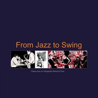 From Jazz to Swing — сборник