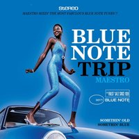 Blue Note Trip 6: Somethin' Old/Somethin' Blue — сборник