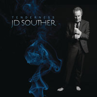 Tenderness — J.D. Souther