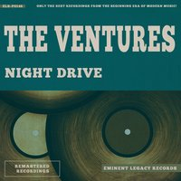 Night Drive — The Ventures