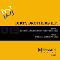 Dirty Brothers E.P. — Dirty Brothers