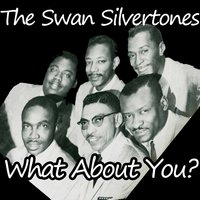 What About You? — The Swan Silvertones