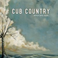 Repeat Until Death — Cub Country