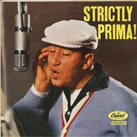 Strictly Prima! — Louis Prima, Sam Butera & The Witnesses