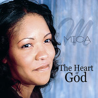 The Heart of God — MICA
