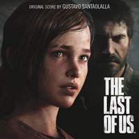 The Last of Us — Gustavo Santaolalla