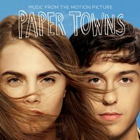 Great Summer — Vance Joy, Paper Towns Soundtrack