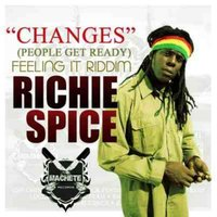 Changes (People Get Ready) — Richie Spice