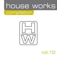 House Works Compilation, Vol. 10 — сборник