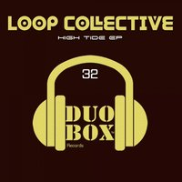 High Tide EP — Loop Collective