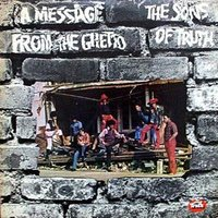 A Message From The Ghetto — Sons Of Truth