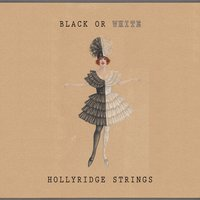 Black Or White — Hollyridge Strings