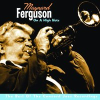 On A High Note: The Best Of The Concord Jazz Recordings — Maynard Ferguson