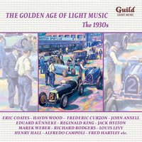 The Golden Age of Light Music: The 1930s — Lorenz Hart, Richard Rodgers, London Symphony Orchestra (LSO), Paul Whiteman, Berliner Philharmoniker