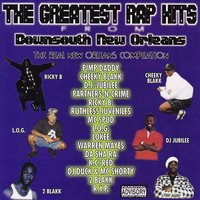 The Greatest Rap Hits from Down South New Orleans Vol. 1 — сборник