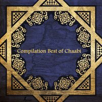 Compilation Best of Chaabi — сборник