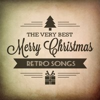 The Very Best Merry Christmas Retro Hits — сборник