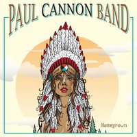 Homegrown — Paul Cannon Band