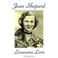 Lonesome Love — Jean Shepard