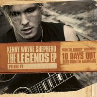The Legends EP: Volume IV — Kenny Wayne Shepherd