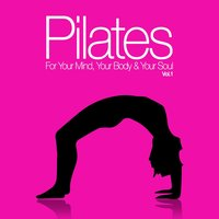 Pilates for Your Mind, Your Body & Your Soul, Vol. 1 — The Wise Man