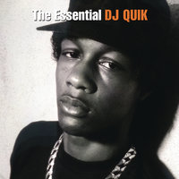 The Essential DJ Quik — DJ Quik
