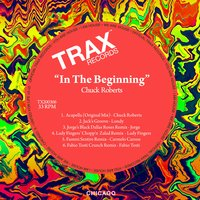In the Beginning: The Remixes — Chuck Roberts