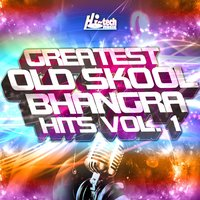 Greatest Old Skool Bhangra Hits, Vol. 1 — сборник
