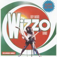 Super Active Wizzo — Roy Wood Wizzo Band