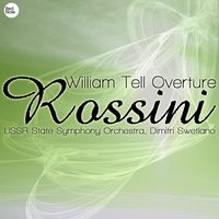 Rossini: William Tell Overture — USSR State Symphony Orchestra & Dimitri Swetlano