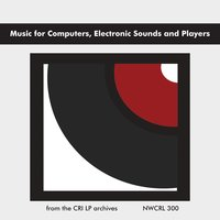 Music for Computers, Electronic Sounds and Players — Bülent Arel, Charles Dodge, Jacques-Louis Monod, Benjamin Boretz