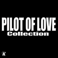 Pilot of Love Collection — Pilot Of Love