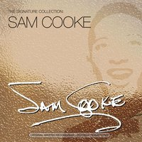 The Signature Collection — Sam Cooke