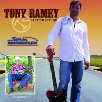 Baptism of Fire Texas Motorplex Collector's Edition — Tony Ramey
