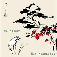 Two Cranes — Max Middleton