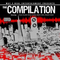 Way 2 Real Entertainment Presents The Compilation — сборник