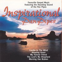 Inspirational Panpipes — George Bradley
