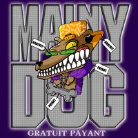 Gratuit Payant — Mainy Dog