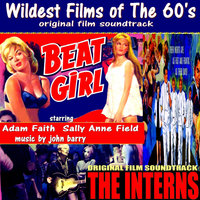 Wildest Films of the 60's: Beat Girl and The Interns — John Barry Orchestra