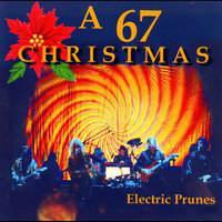 A 67 Christmas — The Electric Prunes