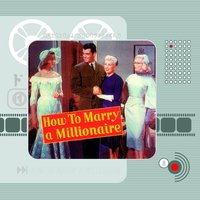 How to Marry a Millionaire — Alfred Newman