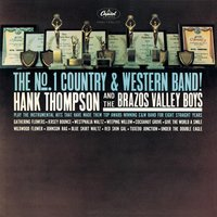 The No. 1 Country & Western Band — Hank Thompson & His Brazos Valley Boys