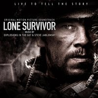 Lone Survivor — Explosions In The Sky & Steve Jablonsky