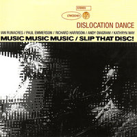 Music Music Music/Slip That Disc! — Dislocation Dance