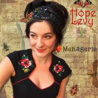 Menagerie — Hope Levy