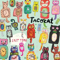 Lost Time — Tacocat