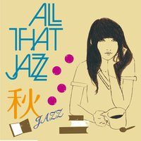 Aki Jazz — All That Jazz